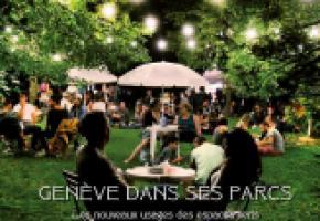 «Genève dans ses parcs – Les nouveaux usages des espaces verts» - DR