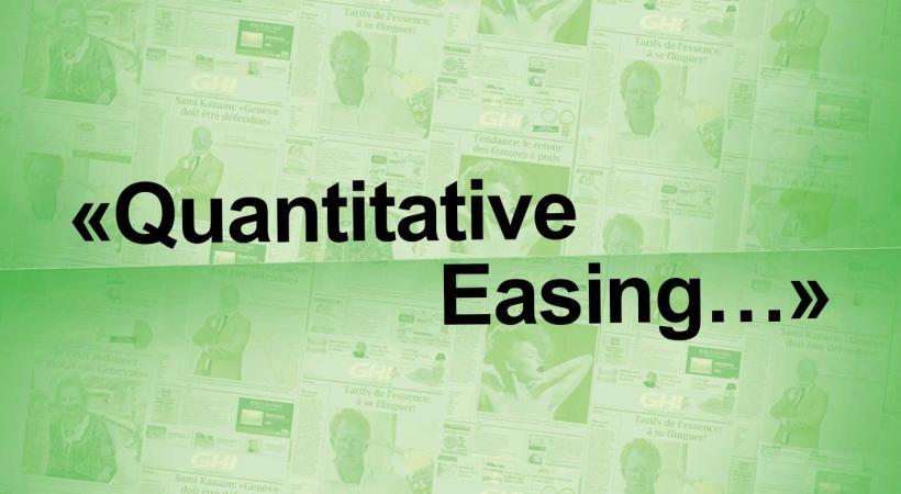 Le recours ultime: «quantitative easing»