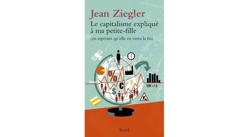 Jean Ziegler, infatigable pourfendeur du capitalisme, persiste  et signe. DR